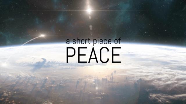A SHORT PIECE OF PEACE _ OmU